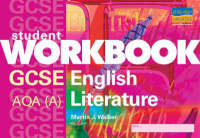 GCSE English AQA (A) Literature by Martin J. Walker