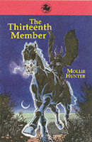 The Thirteenth Member by Mollie Hunter