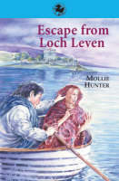 Escape from Loch Leven by Mollie Hunter