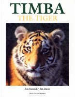Timba the Tiger by Jon Resnick, Jan Davis