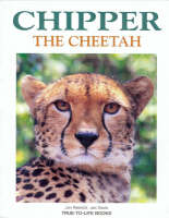 Chipper the Cheetah by Jon Resnick, Jan Davis