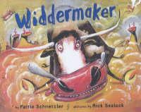 Widdermaker by Pattie Schnetzer, Pattie Schnetzler