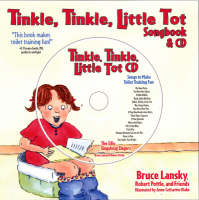 Tinkle Tinkle, Little Tot by Bruce Lanksy, Robert Pottle