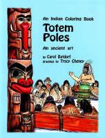 Totem Poles An Ancient Art by Carol Batdorf