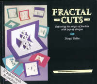 Fractal Cuts Exploring the Magic of Fractals with Pop-up Designs by Diego Uribe