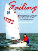 Sailing for Kids by Gary Kibble, Steve Kibble