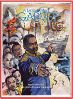 A Man Called Garvey The Life and Times of the Great Leader Marcus Garvey by Paloma Mohamed