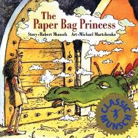 The Paper Bag Princess by Robert Munsch