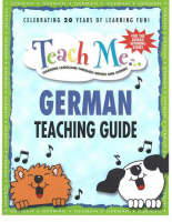 Teach Me German Teaching Guide Learning Language Through Songs and Stories by Judy Mahoney