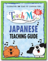 Teach Me... Japanese Teaching Guide Teaching Guide Learning Language Through Songs and Stories by Judy Mahoney