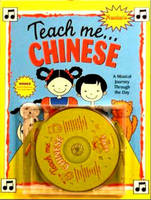 Teach Me... Chinese A Musical Journey Through the Day by Judy Mahoney