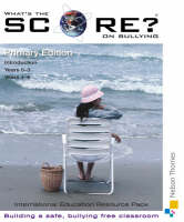 What's the Score on Bullying? - Primary by