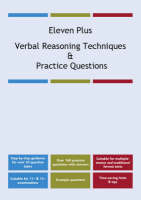 Eleven Plus Verbal Reasoning Techniques and Practice Questions by