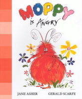 Moppy is Angry by Jane Asher