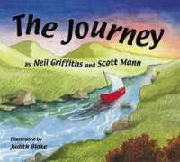 The Journey by Neil Griffiths, Dr. Scott Mann