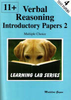 11+ Introductory Practice Papers Verbal Reasoning Multiple Choice by Madeline S. Guyon