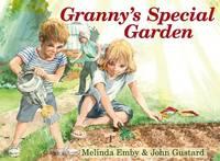 Granny's Special Garden by Melinda Emby