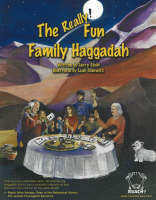 The Really! Fun Family Haggadah by Larry Stein