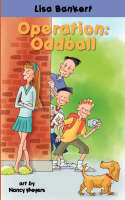 Operation Oddball by Lisa Bankert