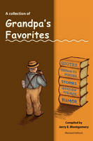 Grandpa's Favorites by Jerry E Montgomery