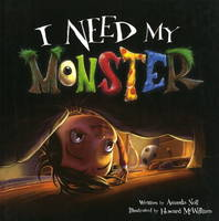 I Need My Monster by Amanda Noll