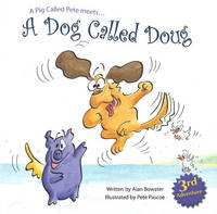 A Dog Called Doug by Alan Bowater