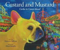 Custard and Mustard Carlos in Coney Island by Maureen Sullivan