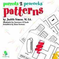 Parrots 2 Peacocks Pattern Book by M.Ed., Judith Simon