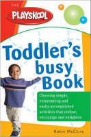 Playskool Toddler's Busy Book by Robin McClure