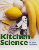 Kitchen Science by Shar Levine, Leslie Johnstone