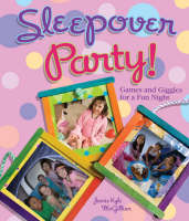 Sleepover Party! by Jamie Kyle McGillian
