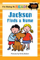 Jackson Finds a Home Level 3 by Emily Bolam