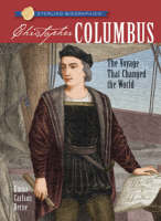 Christopher Columbus The Voyage That Changed the World by Emma Carlson Berne