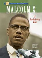 Malcolm X A Revolutionary Voice by Beatrice Gormley