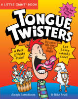 Tongue Twisters by Joseph Rosenbloom, Mike Artell