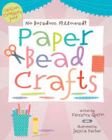 Paper Bead Crafts by Florence Quinn