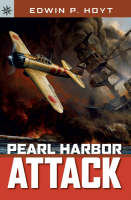 Pearl Harbor Attack by Edwin P. Hoyt