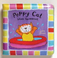 Poppy Cat Bath Books Poppy Cat Loves Swimming by Lara Jones