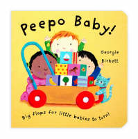 Peepo Baby! by Georgie Birkett