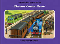 Thomas Comes Home by Christopher Awdry