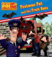 Postman Pat and the Fruit Bats by