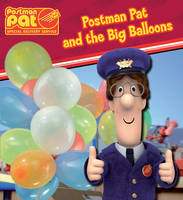 Postman Pat and the Big Balloons by