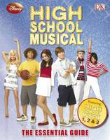 Disney High School Musical the Essential Guide by Catherine Saunders