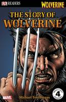 The Story of Wolverine by Michael Teitelbaum