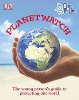 Planetwatch by Dorling Kindersley