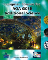 AQA GCSE Additional Science Pupil's Active Pack Book, for AQA GCSE Additional Science A by Nigel English