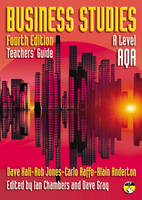 Business Studies for AQA Teacher's Guide Level AQA Teachers' Guide by Dave Hall, Rob Jones, Carlo Raffo, Alain Anderton