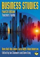 Business Studies Teacher's Guide by Dave Hall, Rob Jones, Carlo Raffo, Alain Anderton