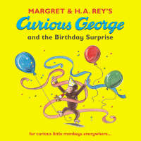 Curious George and the Birthday Surprise by Margret Rey, H. A. Rey