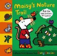Maisy's Nature Trail by Lucy Cousins